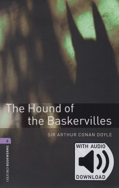 Sir Arthur Conan Doyle - The Hound of the Baskervilles - Oxford Bookworms Library 4 - MP3 Pack