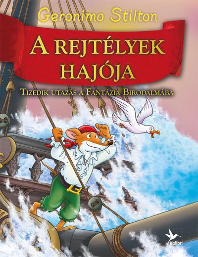 Geronimo Stilton - A rejtélyek hajója