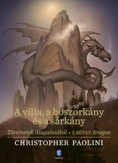 Christopher Paolini - A villa, a boszorkány és a sárkány