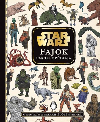 - Star Wars - Fajok enciklopédiája
