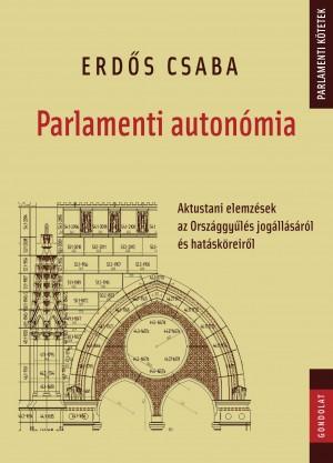 Erd�s Csaba - Parlamenti auton�mia
