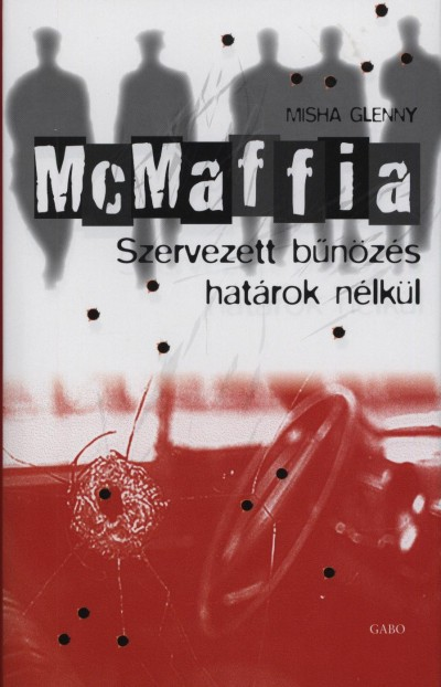 Misha Glenny - McMaffia