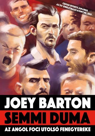 Joey Barton - Michael Calvin - Semmi duma
