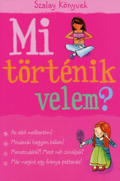 Susan Meredith - Mi történik velem? - Lány
