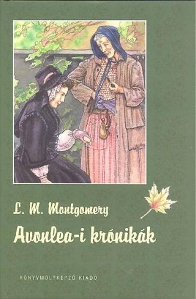 Lucy Maud Montgomery - Avonlea-i krónikák