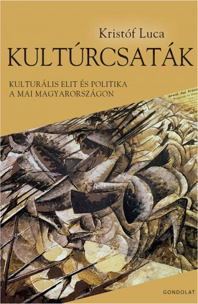 Kristóf Luca - Kultúrcsaták