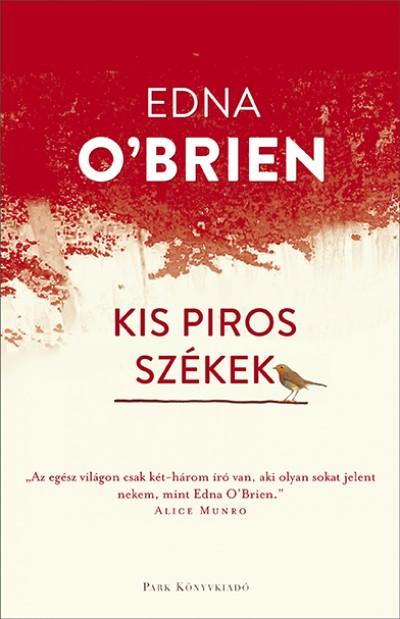 Edna O'Brien - Kis piros székek