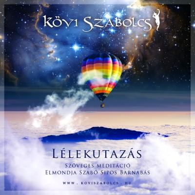 Kövi Szabolcs - Lélekutazás - Karton tokos CD