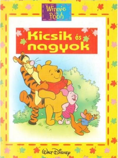 Ysenda Maxtone-Graham - Micimackó - Kicsik és nagyok