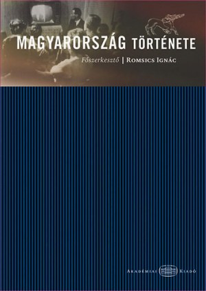 Romsics Ign�c (Szerk.) - Magyarorsz�g t�rt�nete