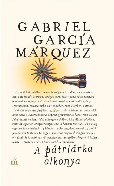 Gabriel García Márquez - A pátriárka alkonya