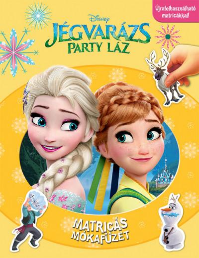 Sylvie Morissette - Disney - Matricás mókafüzet: Jégvarázs - Party láz