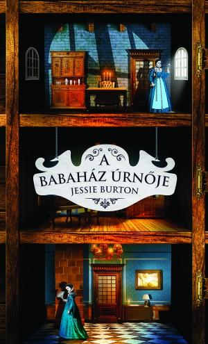 Jessie Burton - A babah�z �rn�je