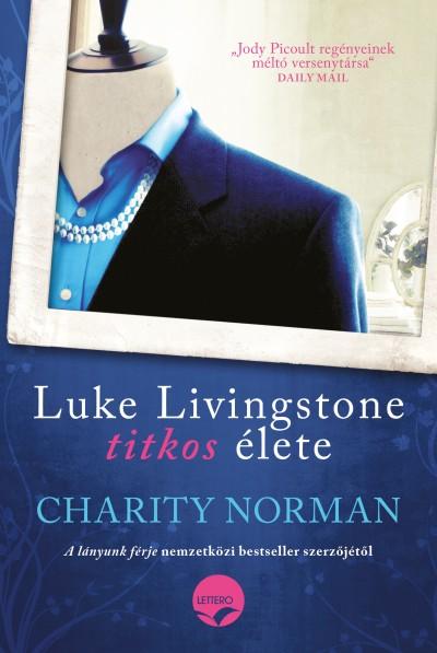 Norman Charity - Luke Livingstone titkos élete