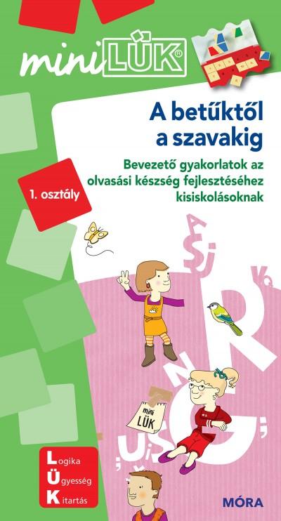 - A betűktől a szavakig - LDI235