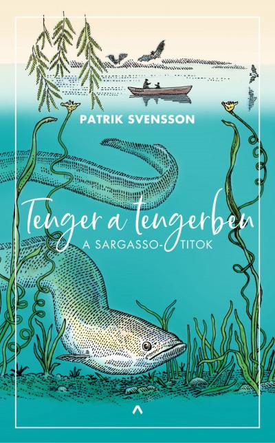 Patrik Svensson - Tenger a tengerben