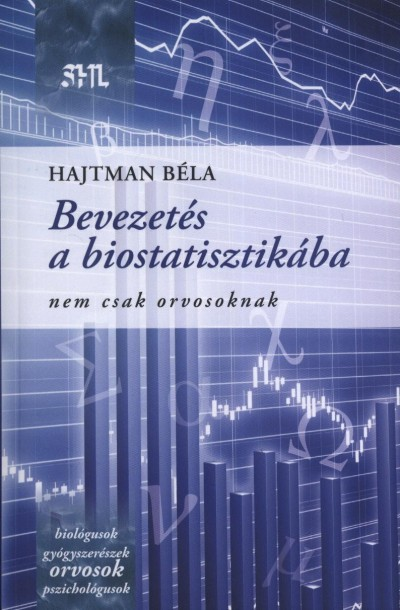 Hajtman Béla - Bevezetés a biostatisztikába