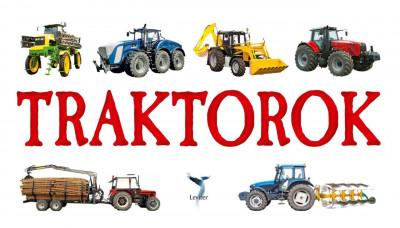 - Traktorok