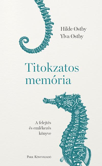 Hilde Ostby - Ylva Ostby - Titokzatos memória