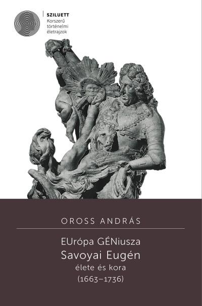 Oross András - EUrópa GÉNiusza