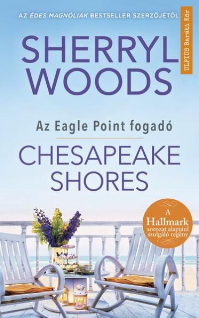 Sherryl Woods - Chesapeake Shores