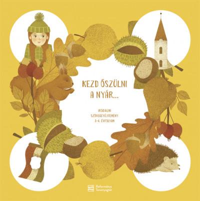 Miklya Zsolt  (Szerk.) - Miklya Luzsányi Mónika  (Szerk.) - Kezd őszülni a nyár...