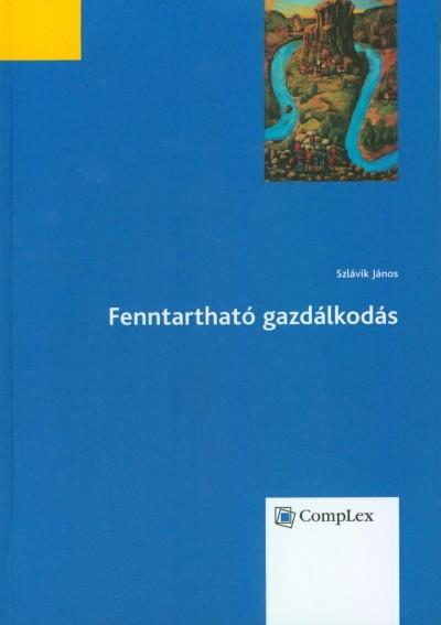 Dr. Szlávik János - Fenntartható gazdálkodás