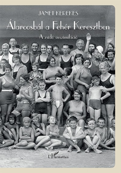 Janet Kerekes - Álarcosbál a Fehér Keresztben
