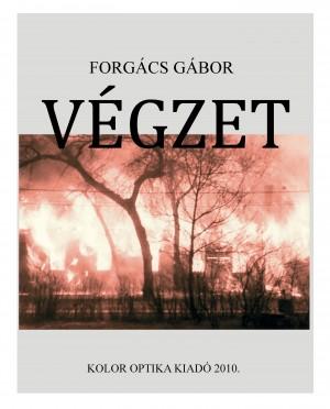 Forg�cs G�bor - V�gzet