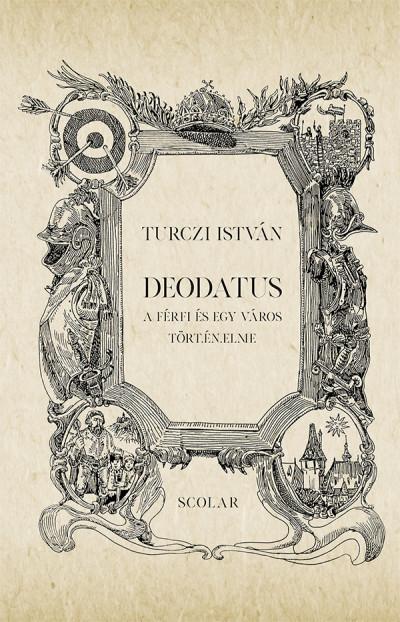Turczi István - Deodatus - 2. kiadás