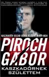 Piroch G�bor - Kaszkad�rnek sz�lettem