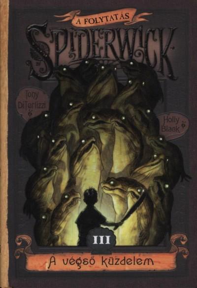 Holly Black - Tony Diterlizzi - Spiderwick III. - A folytatás