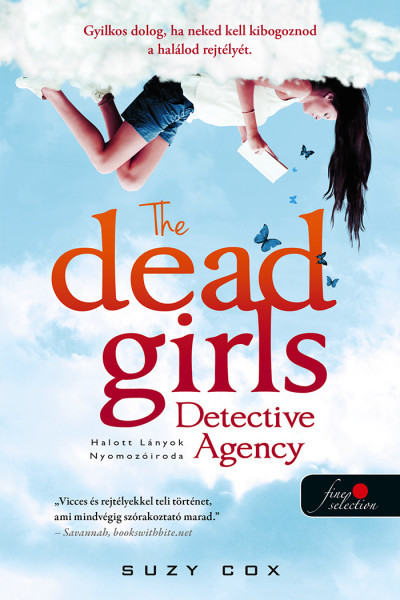 Suzy Cox - The Dead Girls Detective Agency - Halott Lányok Nyomozóiroda