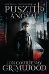 Jon Courtenay Grimwood - Puszt�t� angyal