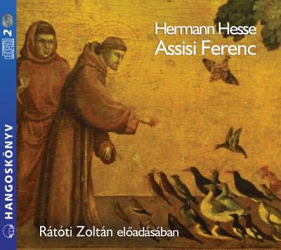 Hermann Hesse - Rátóti Zoltán - Assisi Ferenc - Hangoskönyv (2 CD)