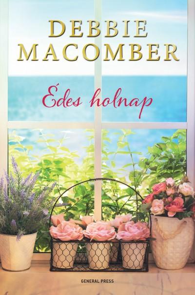 Debbie Macomber - Édes holnap