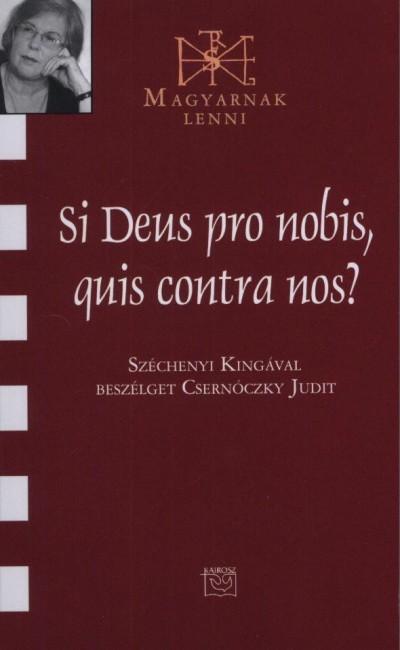 Csernóczky Judit - Si Deus pro nobis, quis contra nos?
