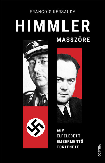 Francois Kersaudy - Himmler masszőre