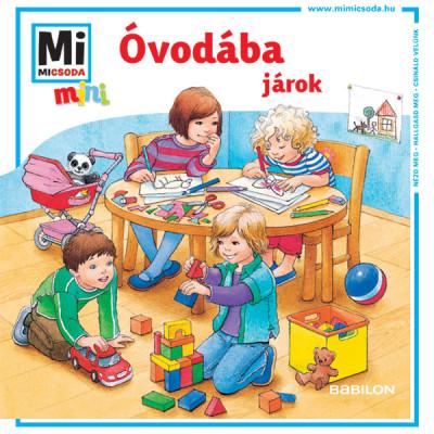Monika Ehrenreich - Óvodába járok