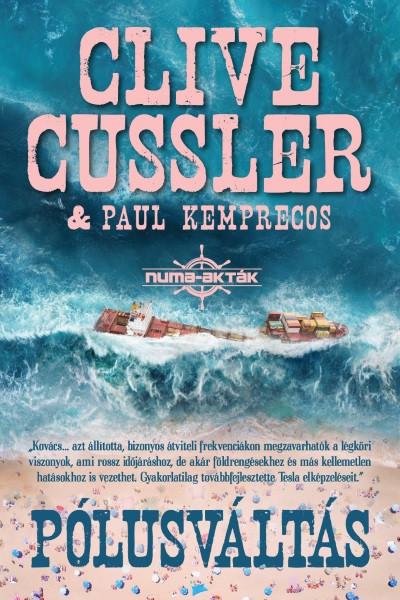 Clive Cussler - Paul Kemprecos - Pólusváltás