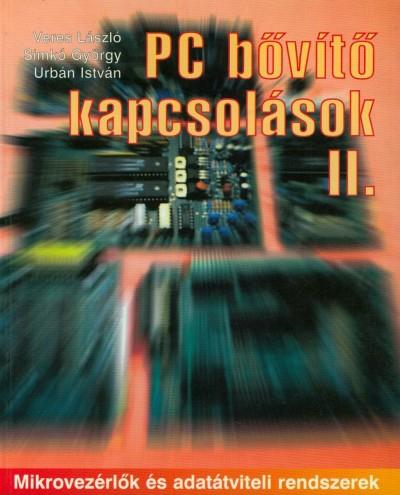 Simkó György - Urbán István - Veres László - PC bővítő kapcsolások II.