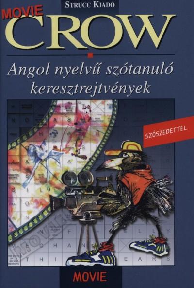 Baczai Zsolt  (Szerk.) - Danka Attila  (Szerk.) - Crow Movie - 1-2. szint