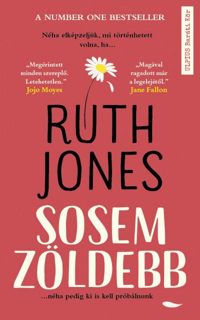 Ruth Jones - Sosem zöldebb