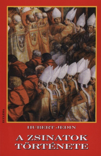 Hubert Jedin - A zsinatok története