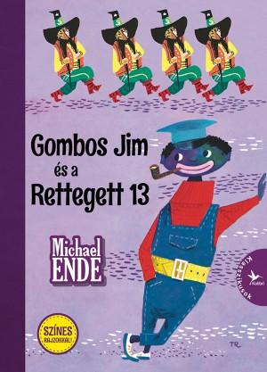 Michael Ende - Gombos Jim �s a Rettegett 13