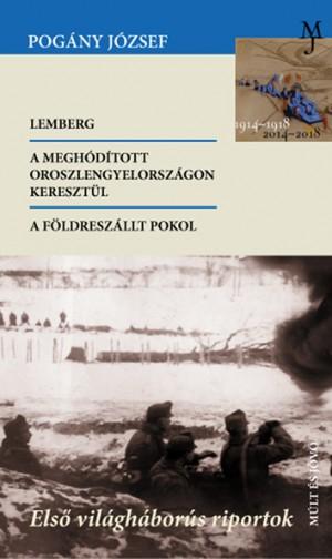 Pog�ny J�zsef - Els� vil�gh�bor�s riportok