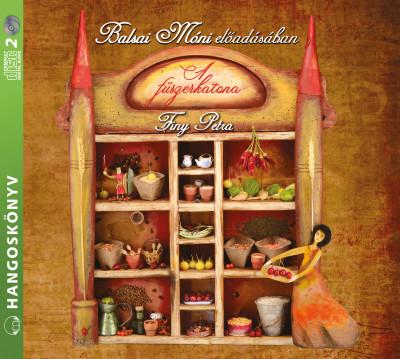 Finy Petra - Balsai Móni - A fűszerkatona - Hangoskönyv