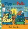 Axel Scheffler - Pipp �s Polli - Hol az alv�k�m?