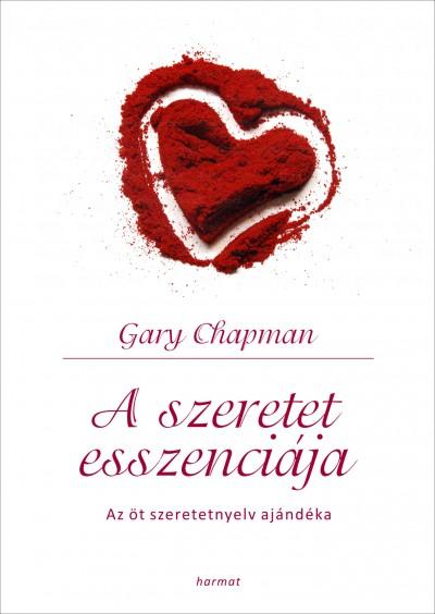 Gary Chapman - A szeretet esszenciája