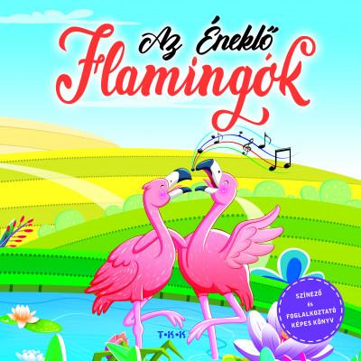 - Az éneklő flamingók